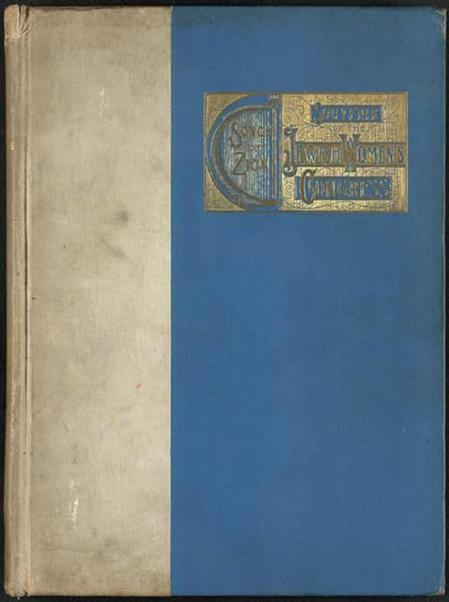 Songs of Zion: Souvenir of the Jewish Women's Congress, 1893