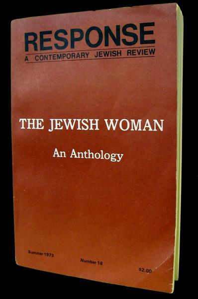 """The Jewish Woman: An Anthology"" Summer 1973 Issue of ""Response: A Contemporary Jewish Review"""