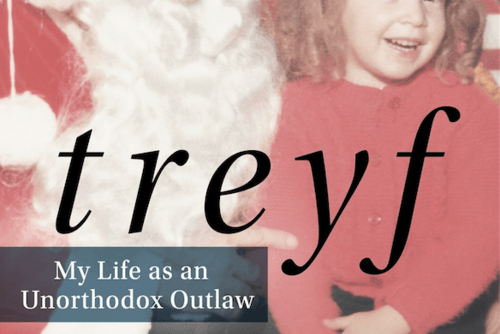 Treyf: My Life as an Unorthodox Outlaw Book Cover