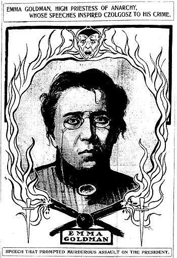 """Emma Goldman, High Priestess of Anarchy, Whose Speeches Inspired Czolgosz to his Crime"" Article Demonizing Emma Goldman After the Assassination of President McKinley"