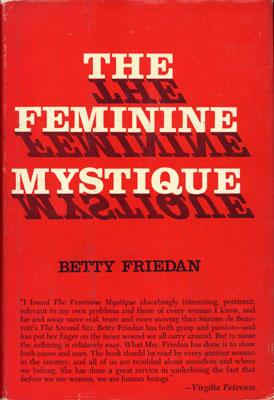 """The Feminine Mystique"" Book Cover by Betty Friedan"