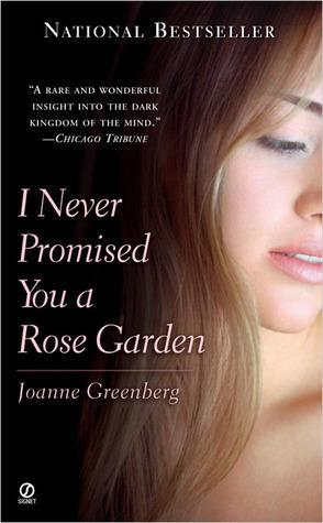 """I Never Promised You a Rose Garden"" Book Cover, Joanne Greenberg"