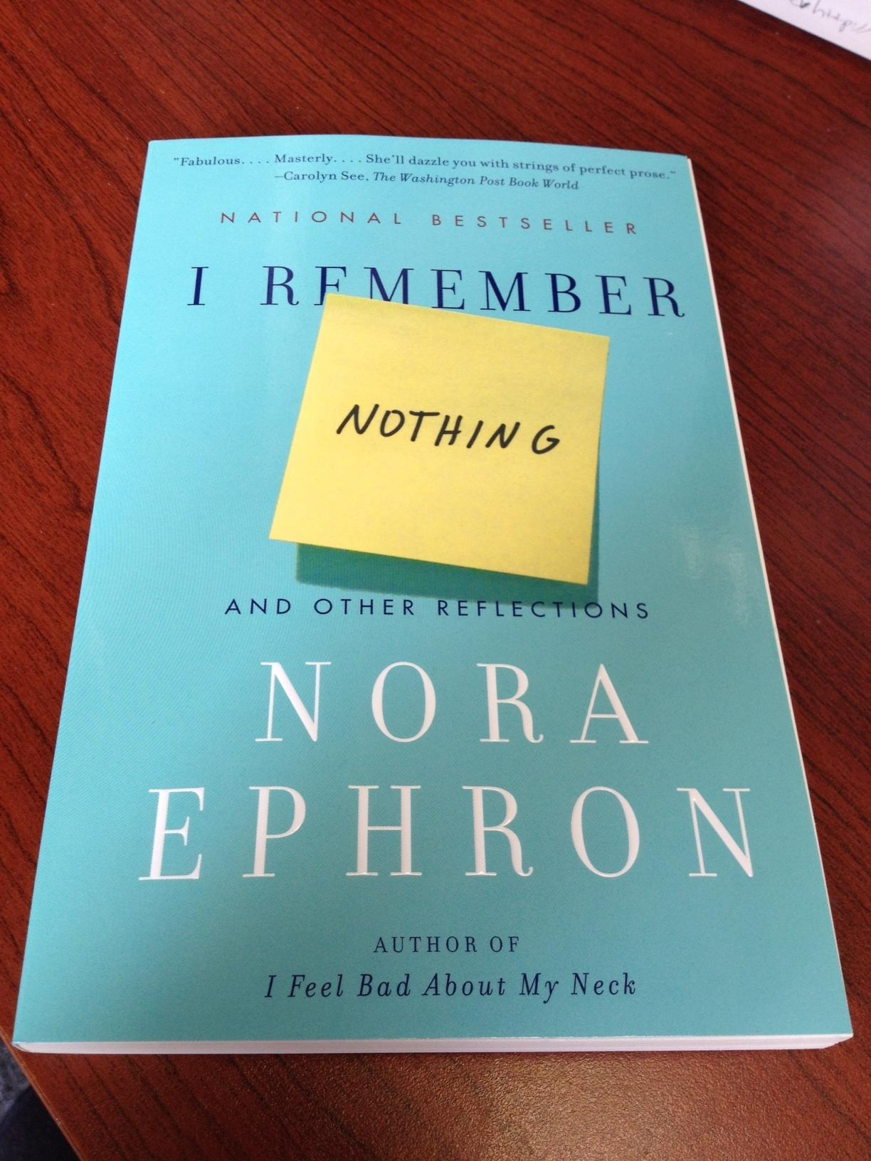 Nora Ephron book: I Remember Nothing