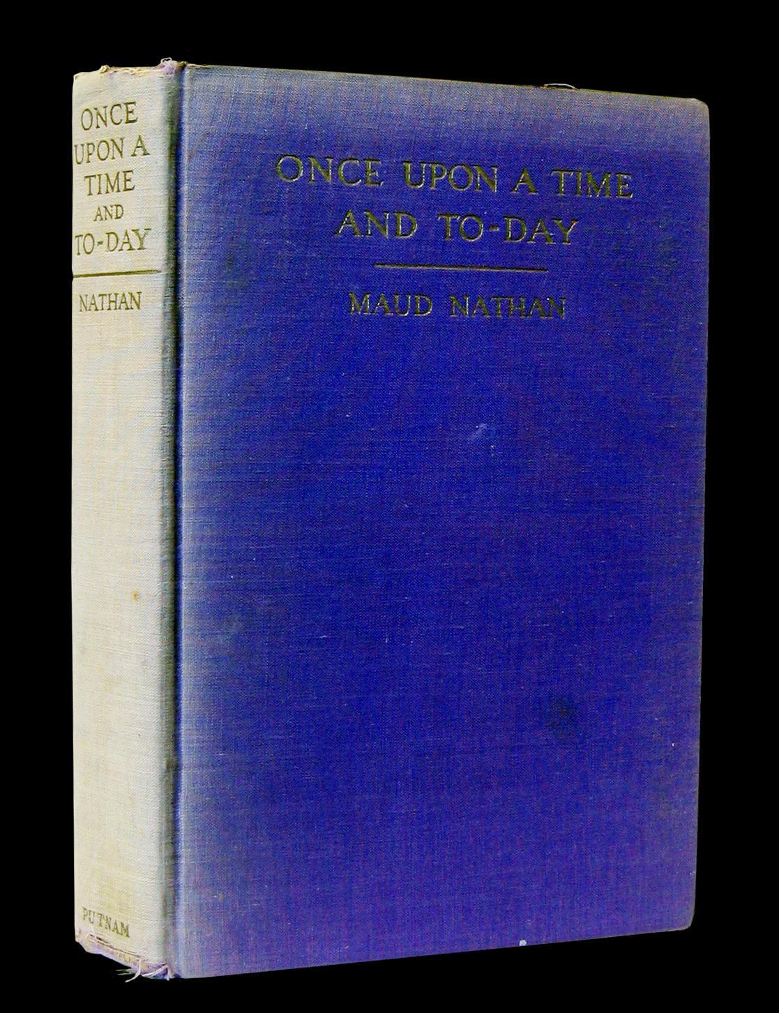Once Upon a Time and Today by Maud Nathan cover