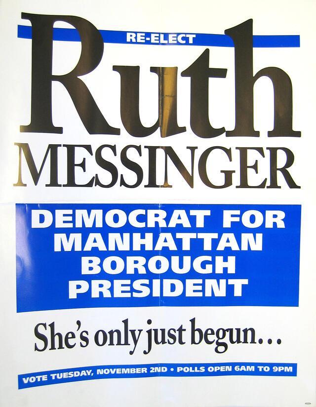 ruth_messinger_manhattan_borough_president_campaign_poster.jpg