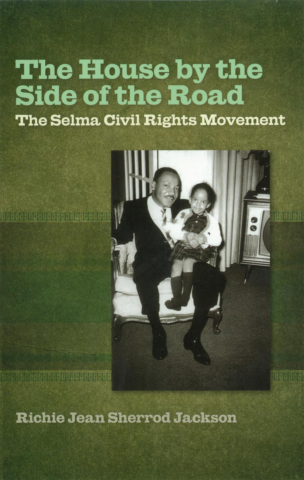 The House by the Side of the Road by Richie Jean Sherrod Jackson