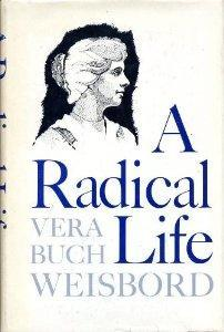 "Vera Weisbord's ""A Radical Life"""