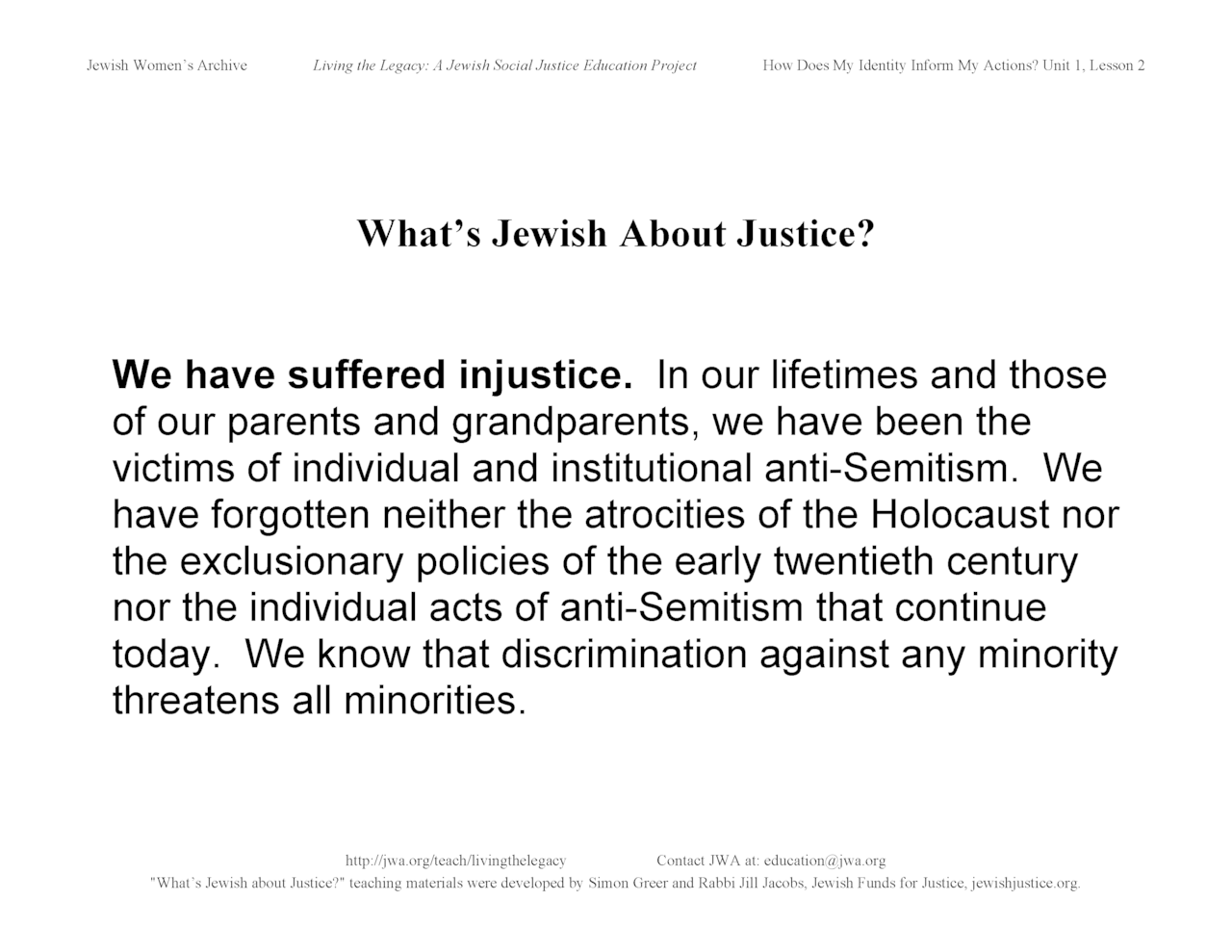 """What's Jewish About Justice?"" signs: We have suffered injustice"