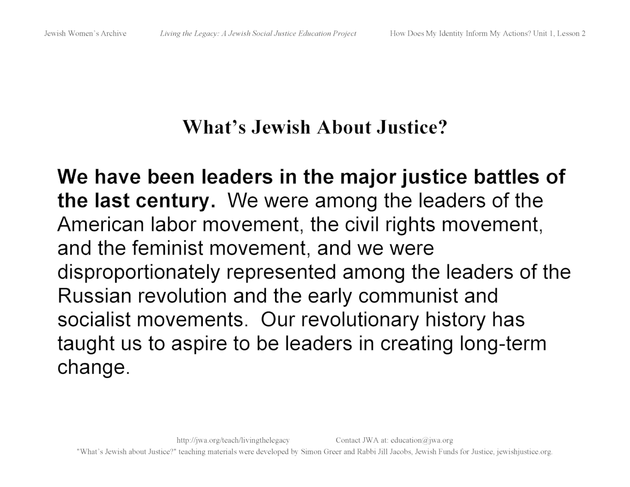"""What's Jewish About Justice?"" signs: We have been leaders in the major justice battles..."
