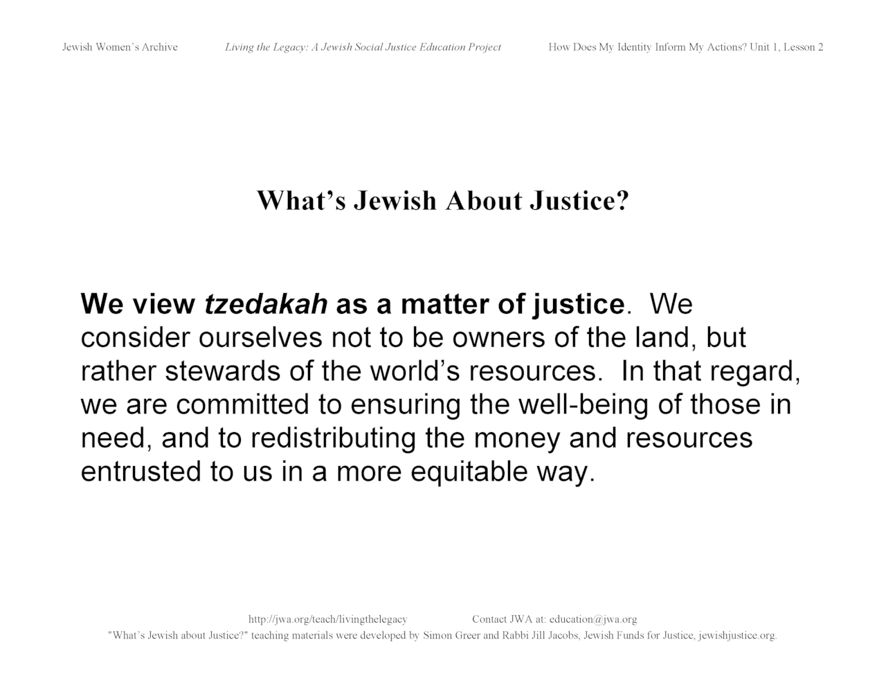 """What's Jewish About Justice?"" signs: We view tzedakah as a matter of justice"