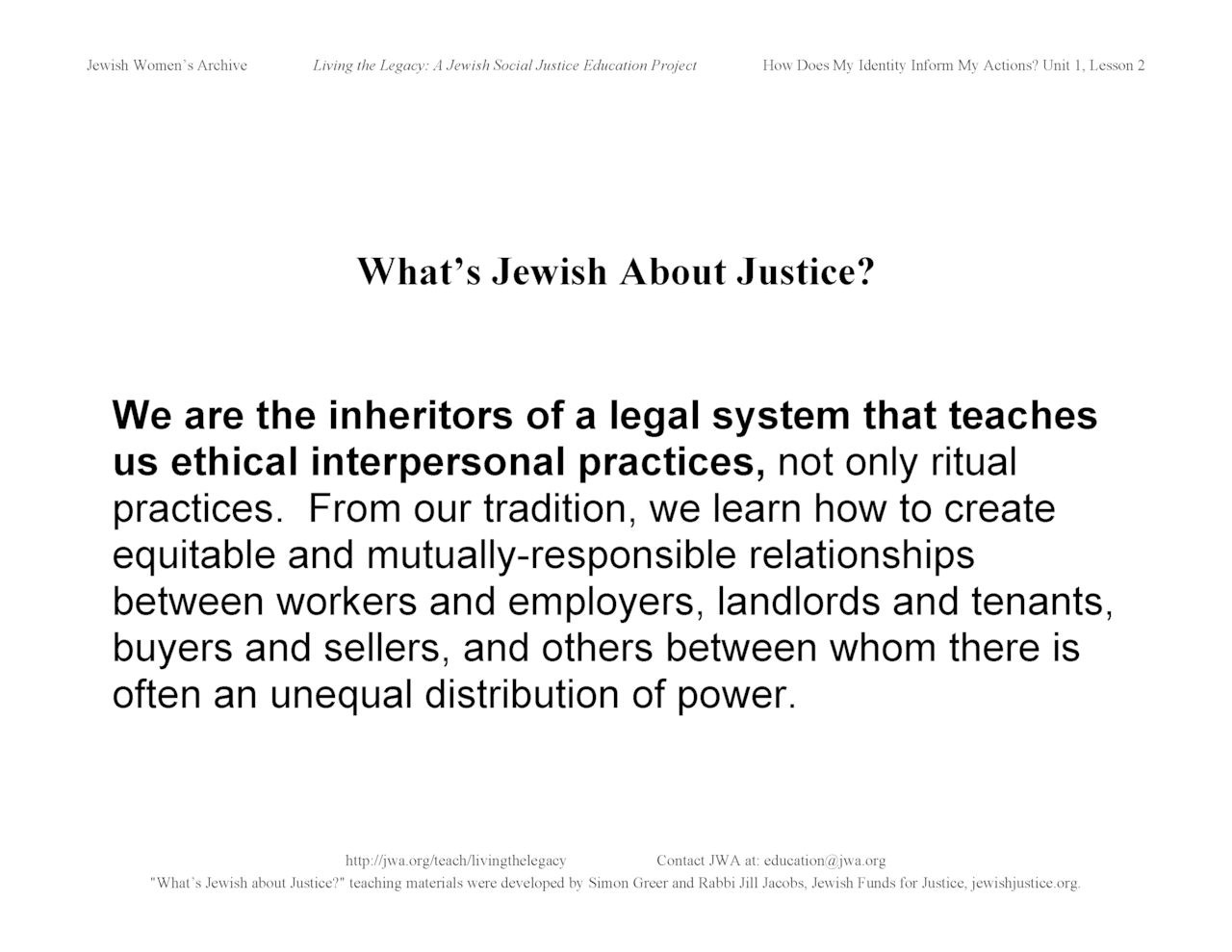 """What's Jewish About Justice?"" signs: ...legal system that teaches us ethical interpersonal practices"