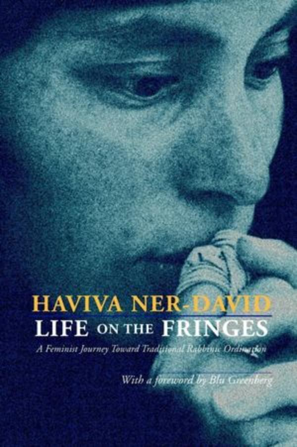 Life on the Fringes by Haviva Ner-David