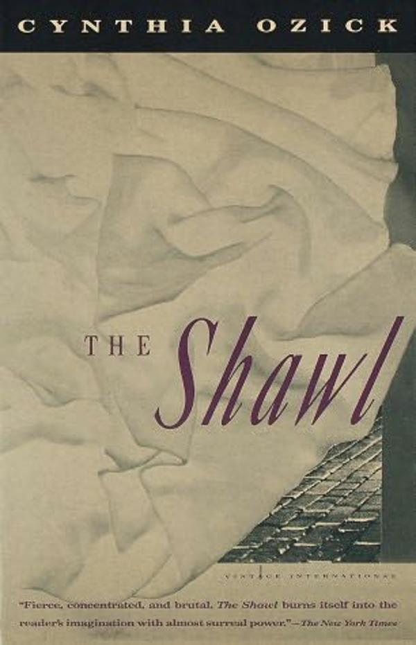"""The Shawl"" Front Cover by Cynthia Ozick"
