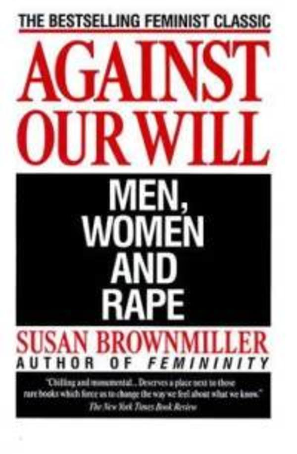 Against Our Will, by Susan Brownmiller
