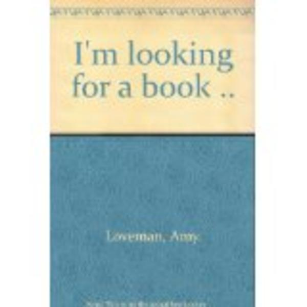 """I'm Looking for a Book"" Front Cover by Amy Loveman, 1936"