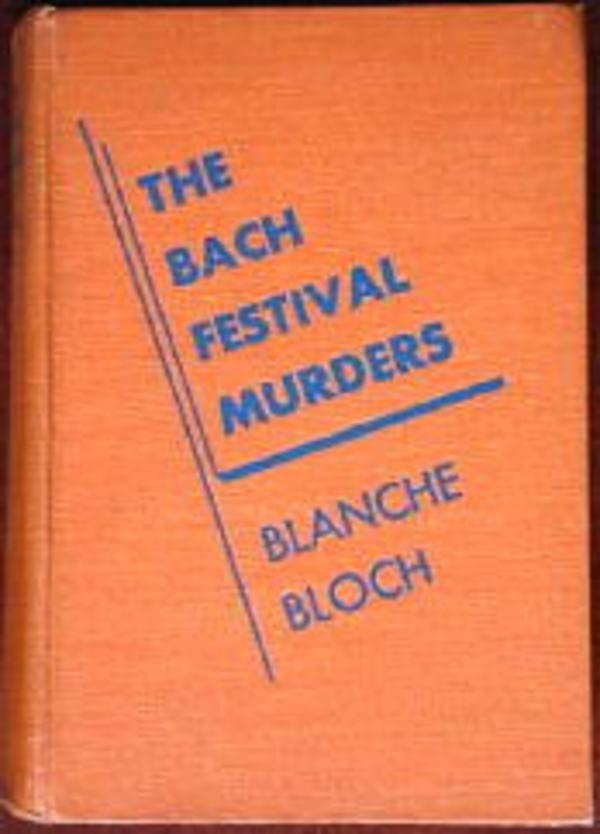 """The Bach Festival Murders"" Front Cover by Blanche Bloch"
