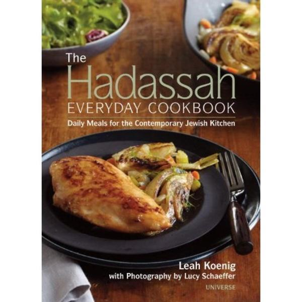 Hadassah Everyday Cookbook by Leah Koenig