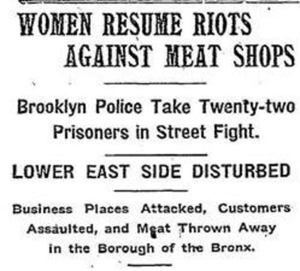 """Women Resume Riots Against Meat Shops"" New York Times"