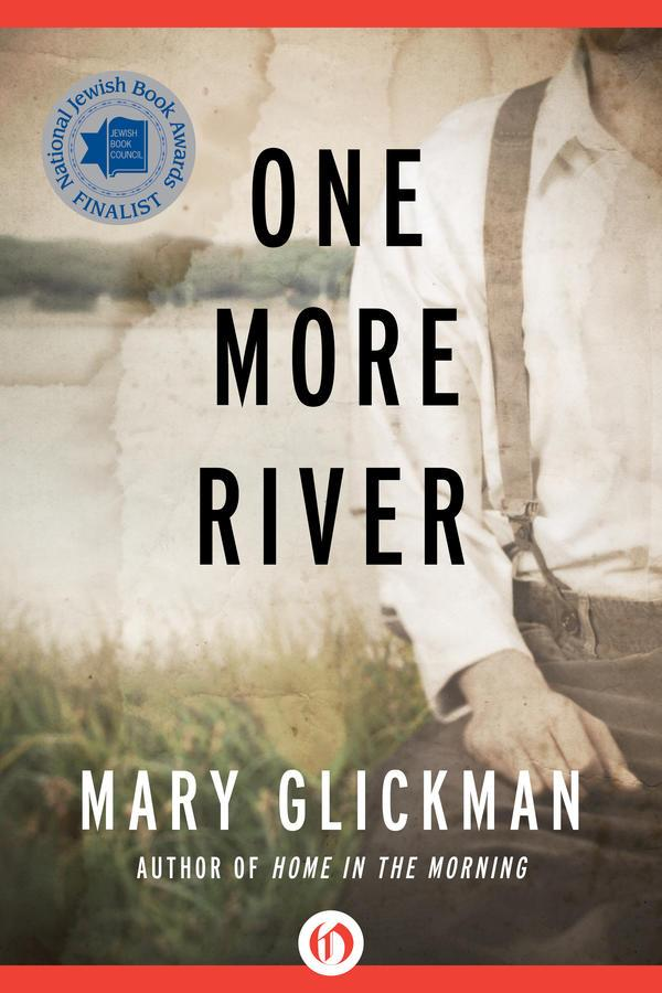 One More River by M. Glickman