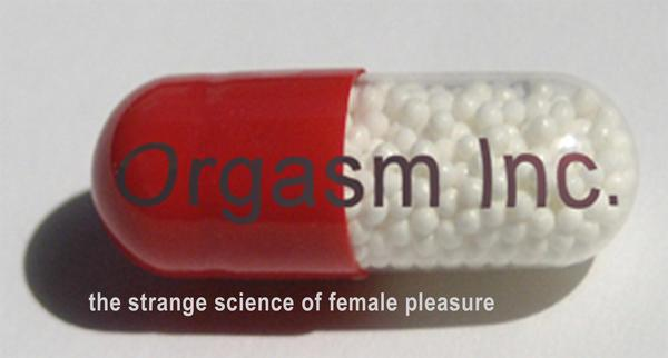 Orgasm Inc. Film