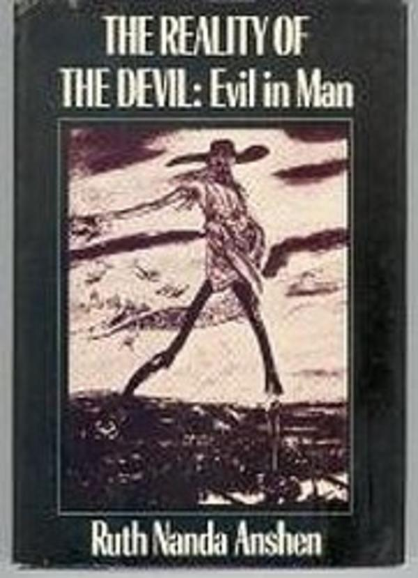 The Reality of the Devil, by Ruth Nanda Anshen