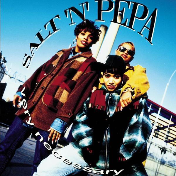 Salt-n-Pepa Very Necessary