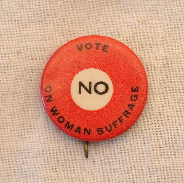 An Anti-Suffrage Button from the Ann Lewis Collection